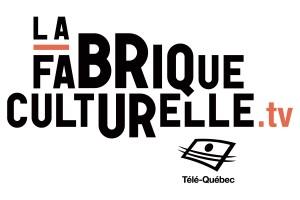 LaFabriqueCulturelle_tv_cote_cmyk